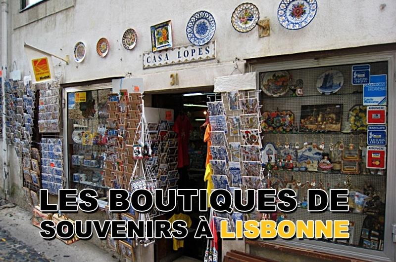 Les boutiques souvenirs à Lisbonne