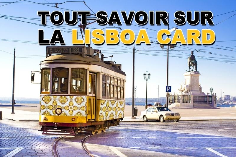 Tout savoir sur Lisboa Card
