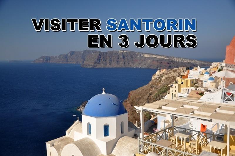 Visiter Santorin en 3 jours