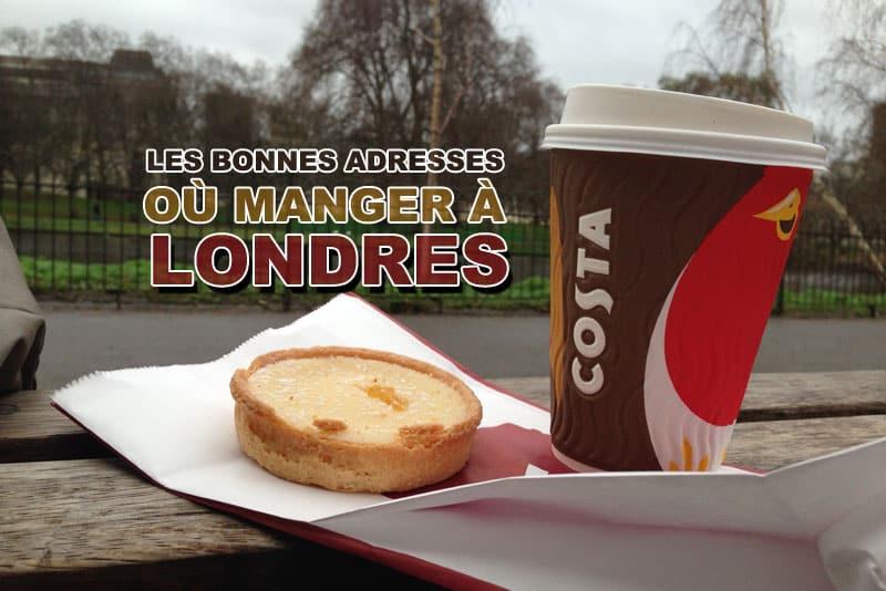 Les bonnes adresses où manger à Londres
