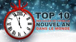 Top 10 des villes où fêter le nouvel an dans le monde