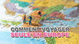 Comment voyager seule à travers l'Europe