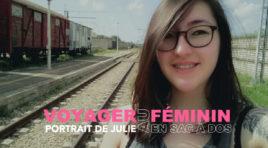 Portrait de Julie, voyageuse dans l'âme