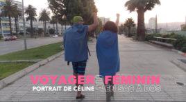 Portrait de Céline, baroudeuse nous raconte ses amours de voyage !