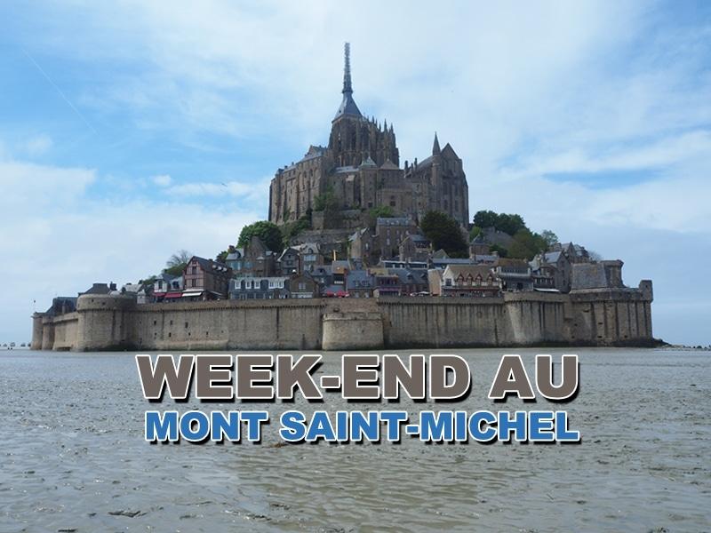 visiter le mont michel en un week end jdroadtrip tv