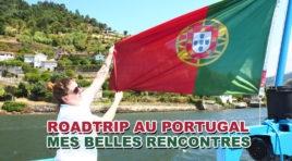 Rencontres lors de mon roadtrip au Portugal