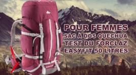Test du sac à dos Quechua Forclaz Easyfit 50L pour femmes