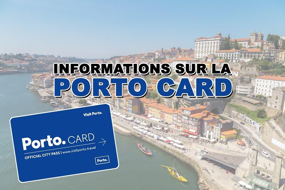 Toutes les informations sur la Porto Card