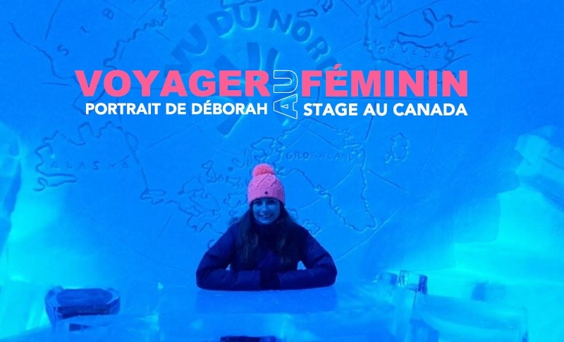 Portrait de Déborah qui fait un stage au Canada durant 6 mois