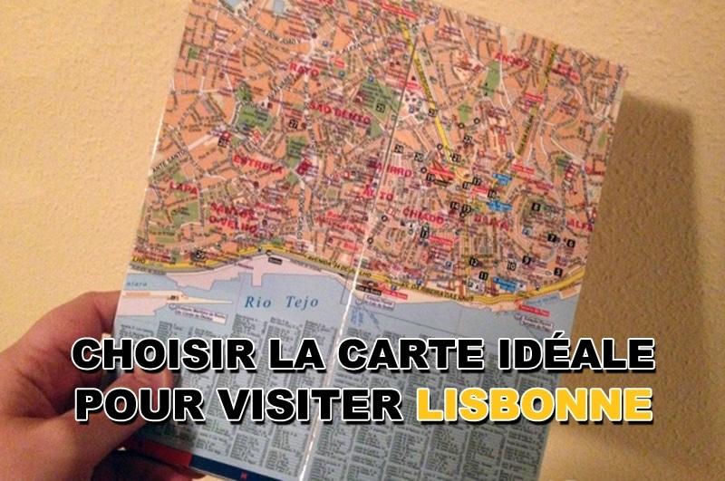 Choisir la carte idéale de Lisbonne