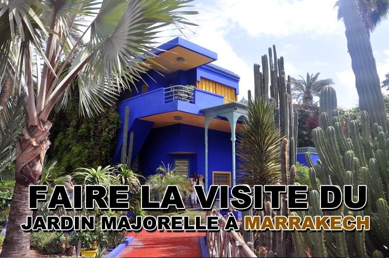 Visite du jardin Majorelle à Marrakech