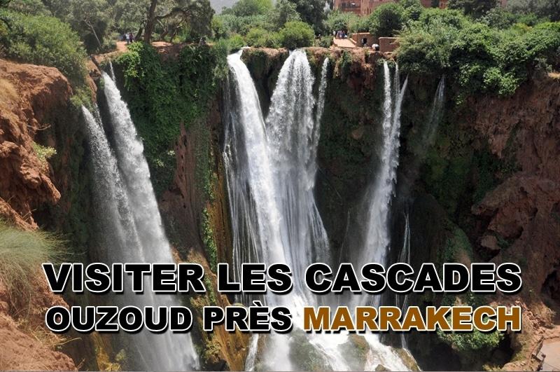 Visiter les cascades Ouzoud & Demnate