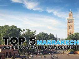 top-5-lieux-visiter-marrakech-img