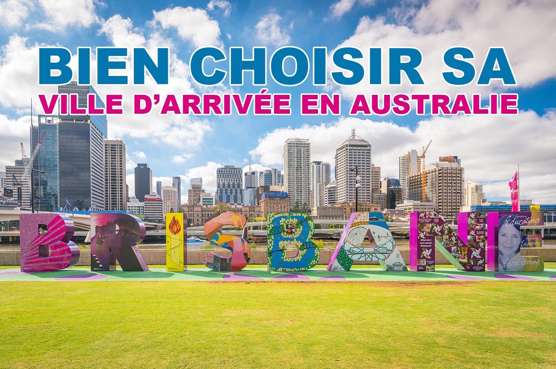 Bien choisir sa ville d'arrivée en Australie