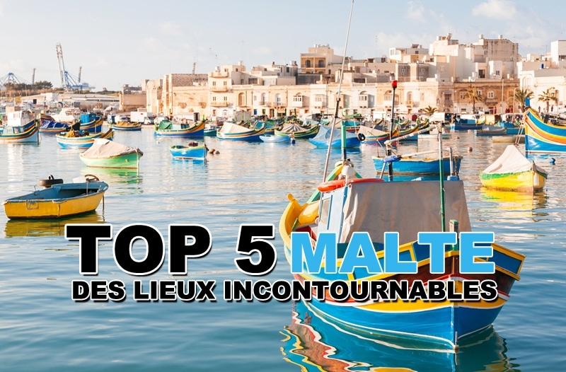 Top 5 des lieux incontournables à Malte