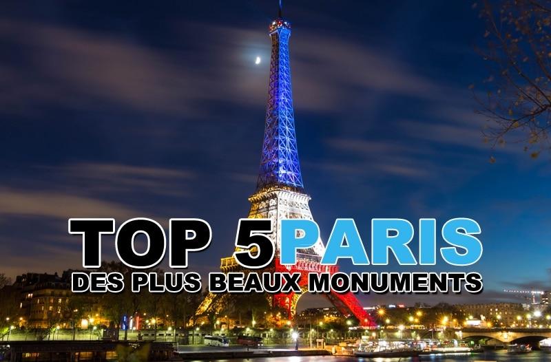 Top 5 des plus beaux monuments à Paris