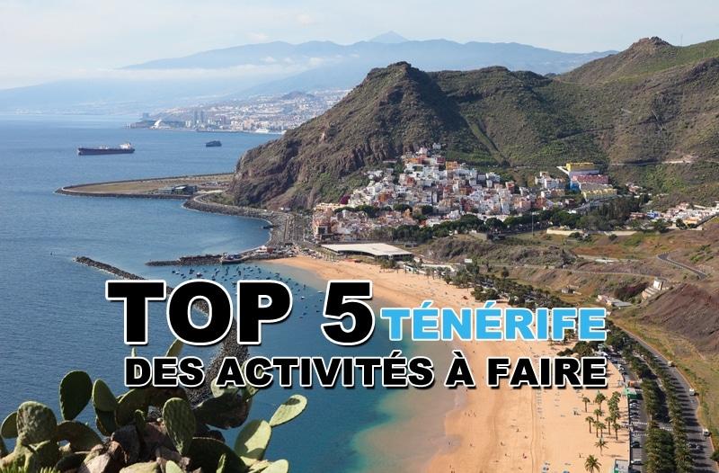 Top 5 des activités à faire à Ténérife