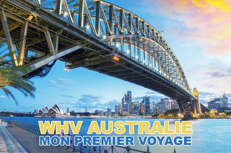 Mon premier voyage, WHV en Australie