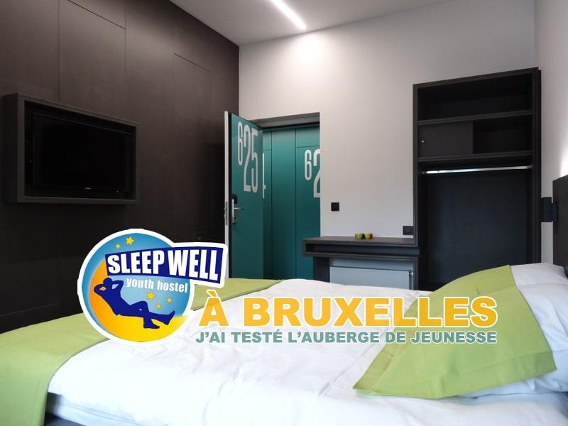 J'ai testé l'auberge de jeunesse Sleep Well Hostel à Bruxelles