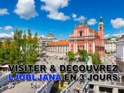 visiter-ljubljana-3jours-slovenie-img