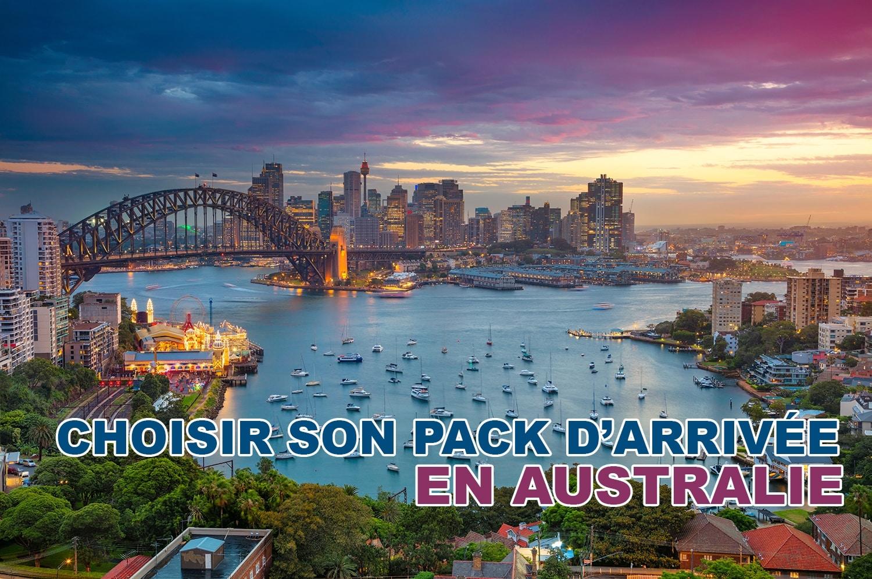 Bien choisir son pack arrivée en Australie