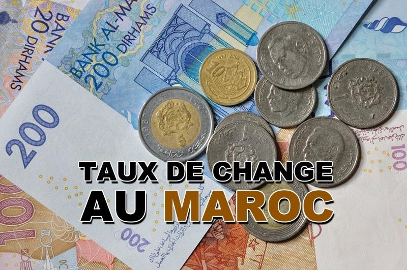 Où obtenir un taux de change Euros Dirhams au Maroc ?