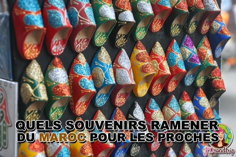 Quels types de souvenirs à ramener du Maroc ?