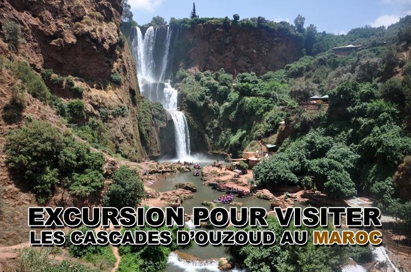 Excursion pour visiter les Cascades d'Ouzoud au Maroc