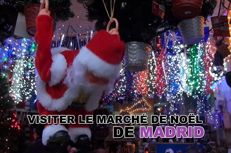 Se balader sur le marché de Noël de Madrid