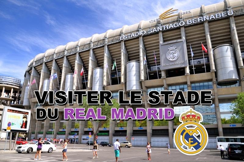 Visiter le stade du Real Madrid