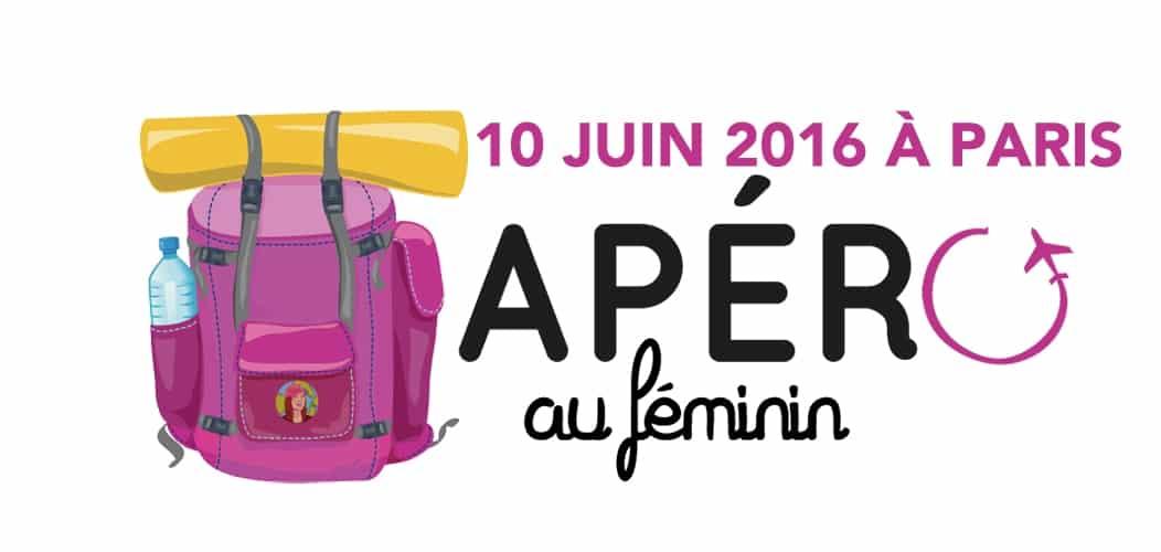 Apéro au féminin sur Paris le 10 Juin 2016
