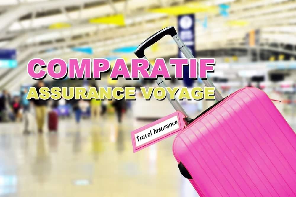 Comparatif des assurances voyages