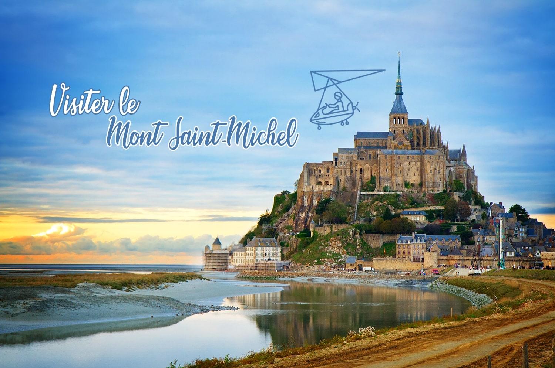 Visiter le Mont Saint-Michel en un week-end