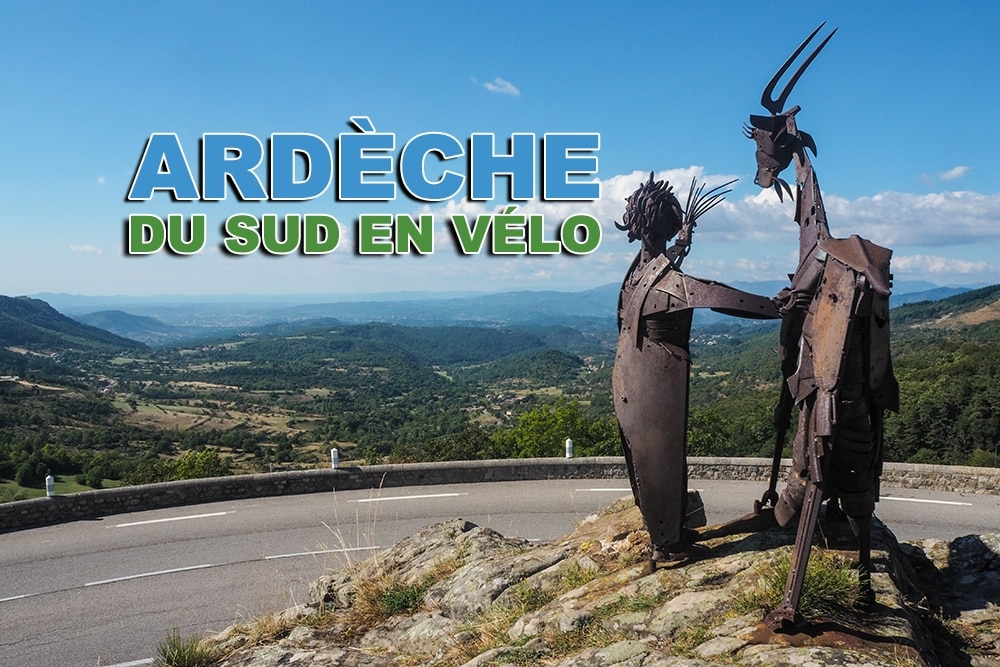 Conquérir l'Ardèche du Sud en vélo