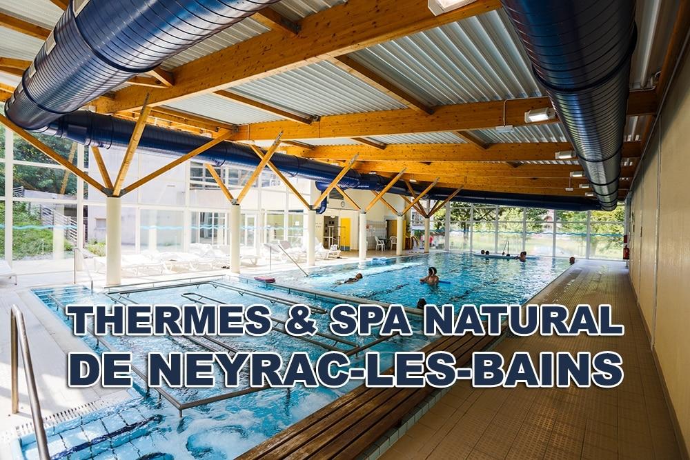 Réconfort aux thermes de Neyrac les-bains
