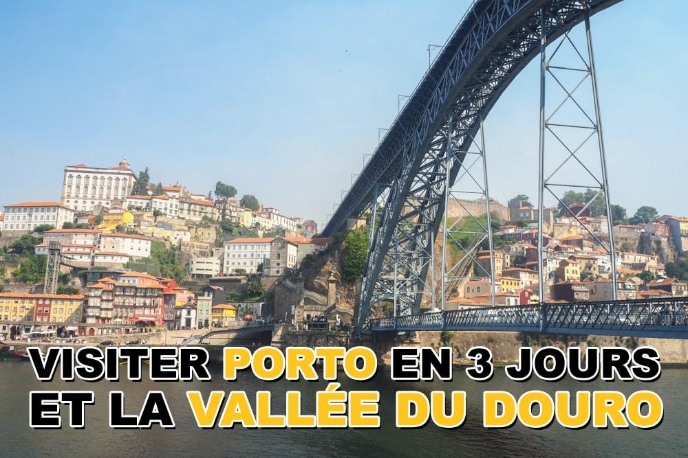 Visiter Porto en 3 jours et la vallée du Douro