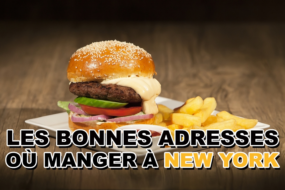 Les bonnes adresses où manger à New York