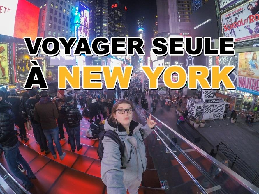 Les conseils pour voyager seule à New York - JDroadtrip.tv