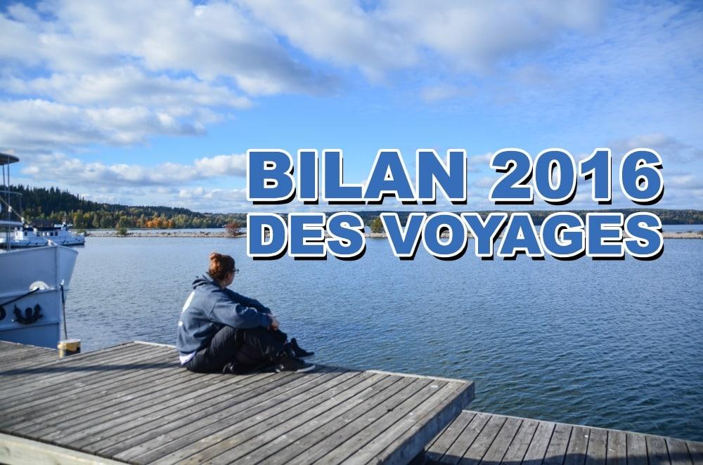 Bilan 2016 des voyages et du blogging