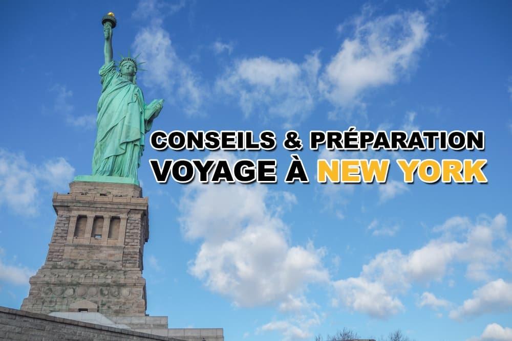 Conseils pour préparer son voyage à New York