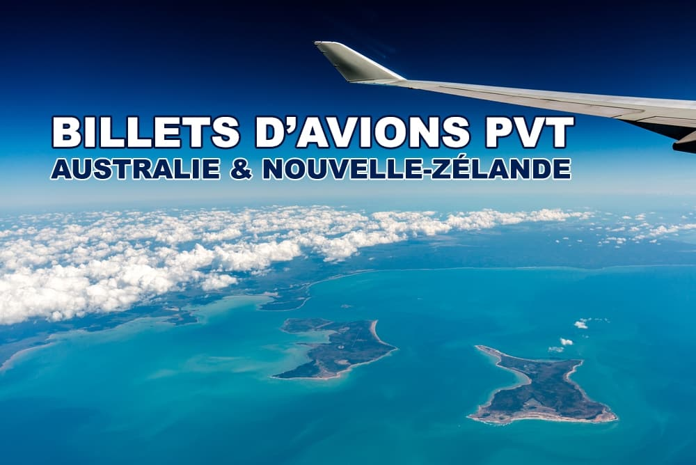 Billets d'avion PVT Australie et Nouvelle-Zélande