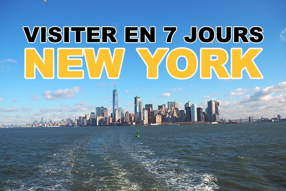 Conseils pour visiter New York en 7 jours