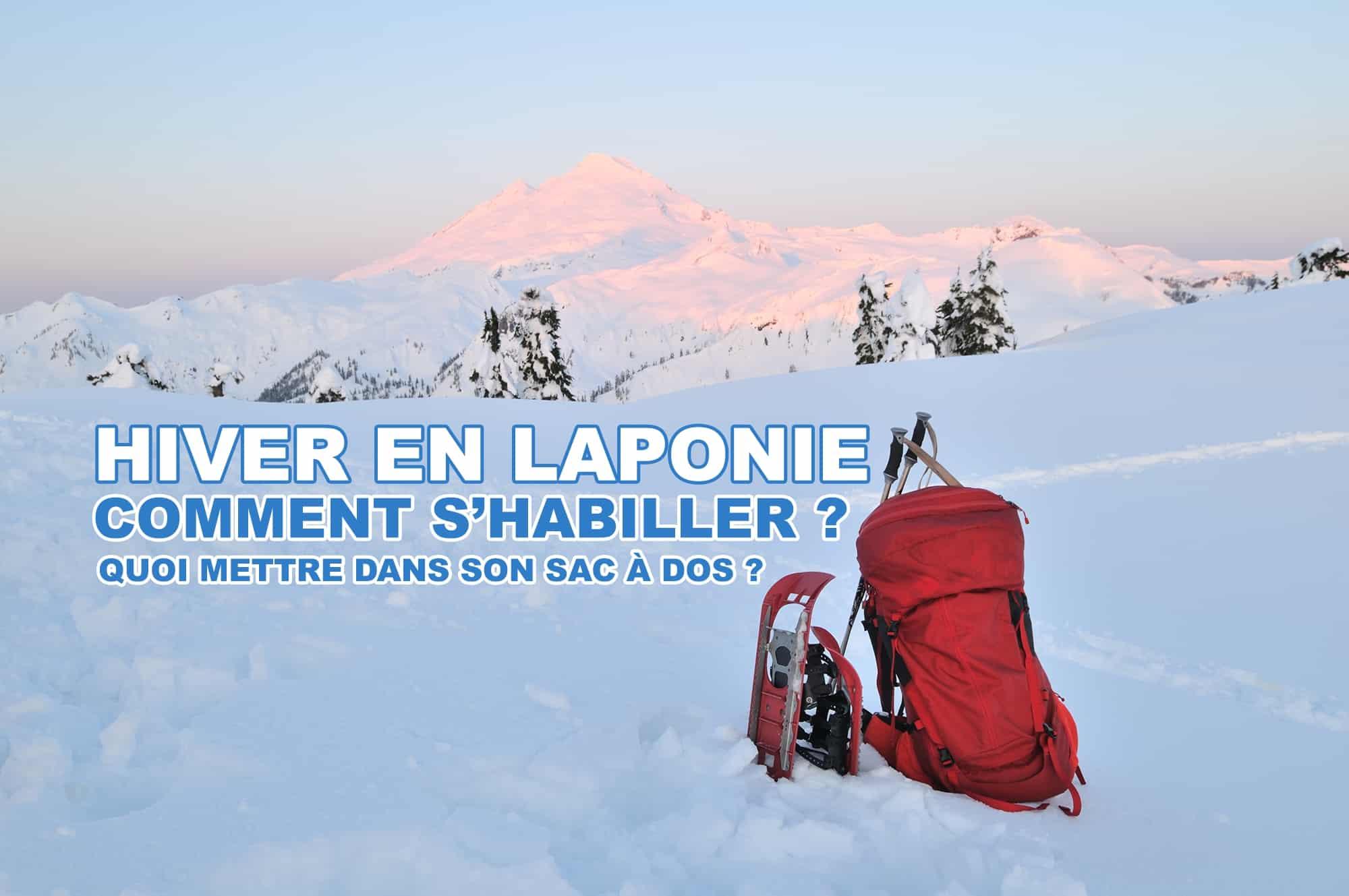 Liste des vêtements à prévoir pour la Laponie