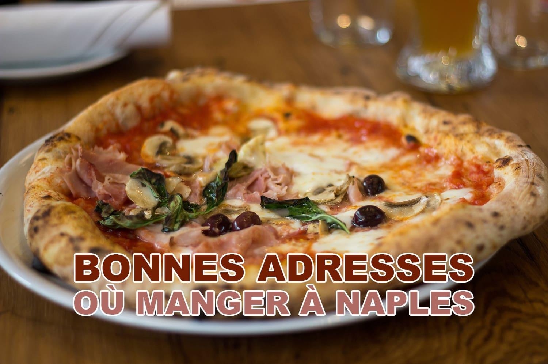 Les bonnes adresses où manger à Naples