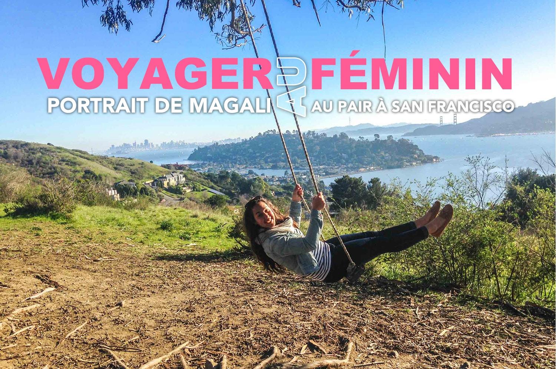 Portrait – L'expérience au pair à San Francisco de Magali