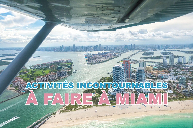 Les activités incontournables à faire à Miami