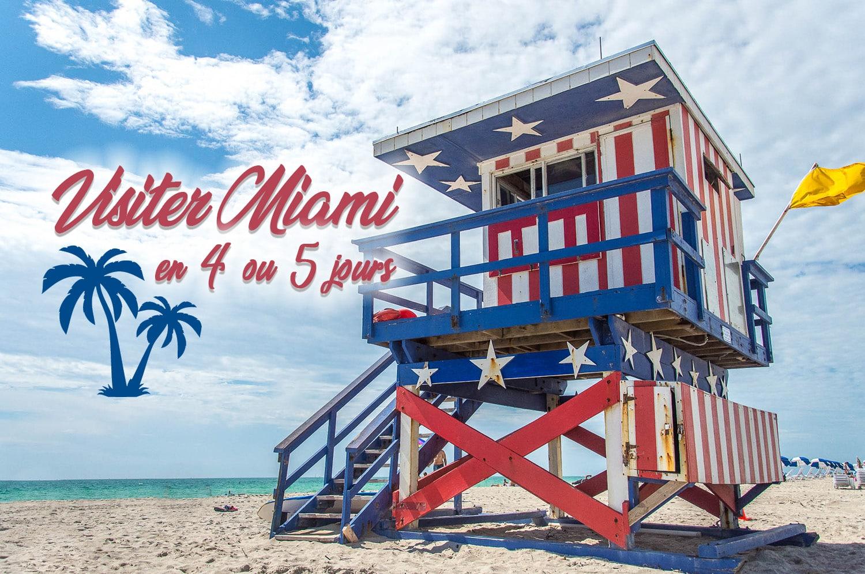Conseils pour visiter Miami en 5 ou 6 jours - JDroadtrip.tv