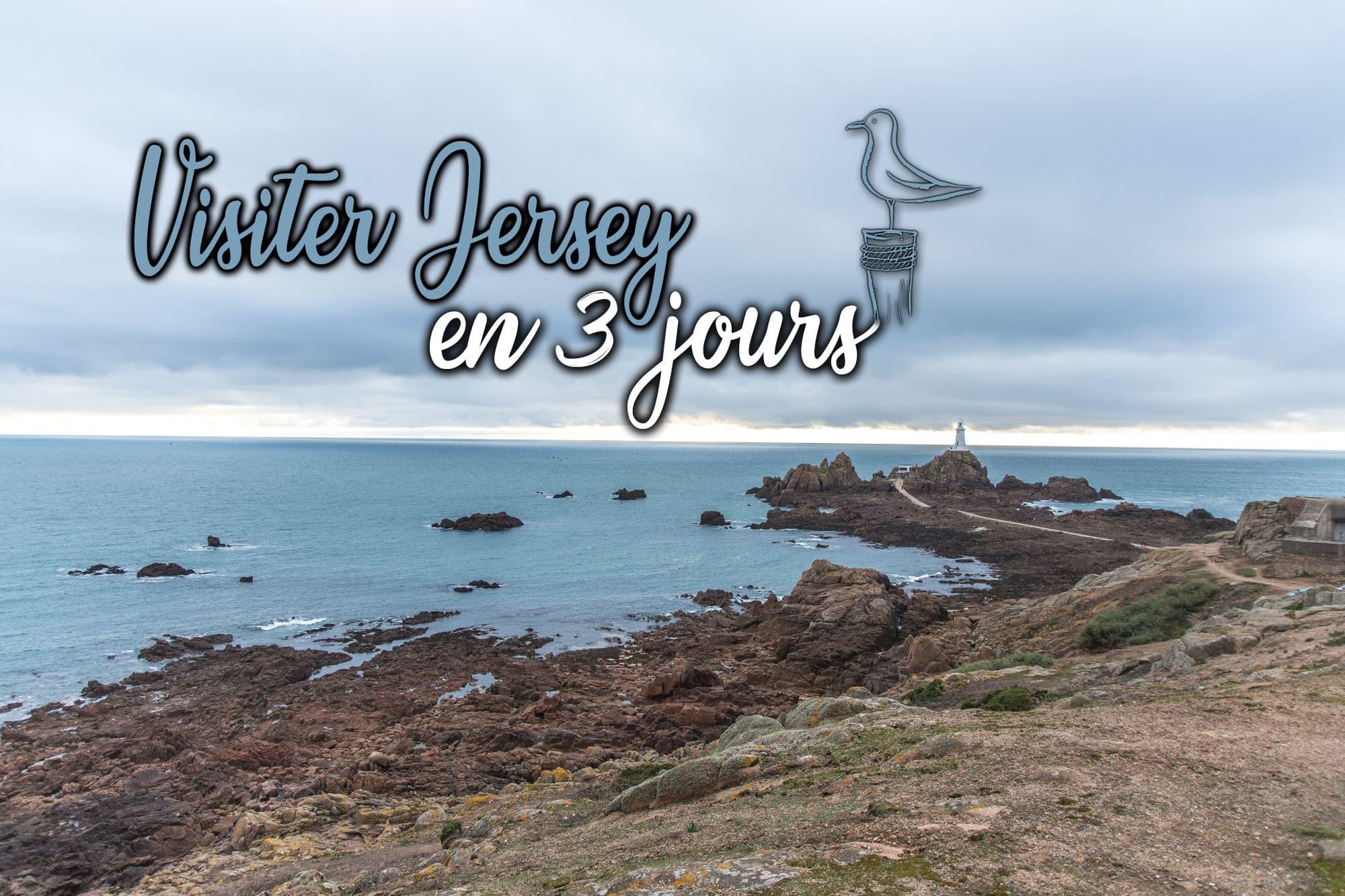 Visiter Jersey en 3 jours