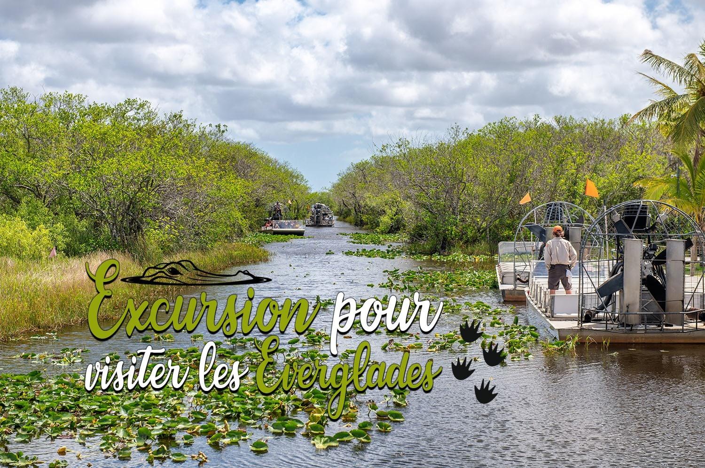 Conseils pour faire une excursion pour visiter les Everglades