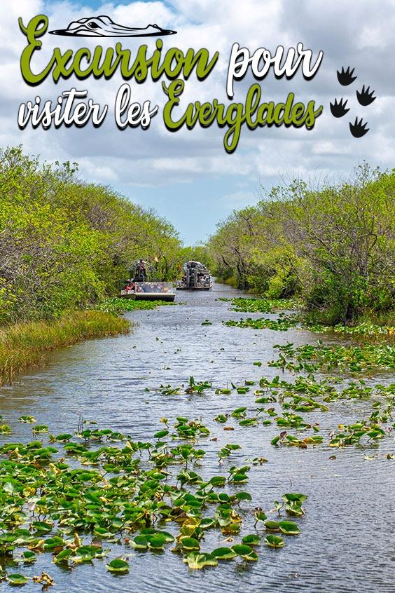 excursion pour visiter les Everglades